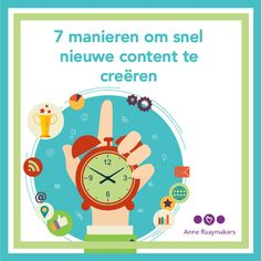 7 manieren om snel nieuwe content te creëren - Als je op een slimme manier content gaat maken, kun je heel veel tijd besparen. Daarbij blijft de kwaliteit natuurlijk gelijk, want de content moet waarde hebben voor de mensen die je wilt bereiken.