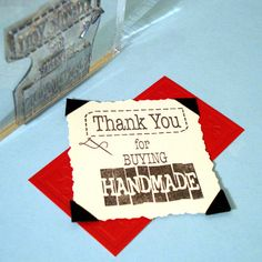 Thank You for Buying Handmade Clear Polymer Rubber Stamp. $8.00, via Etsy.  Oh love this one :-)
