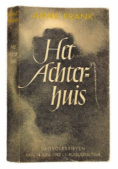 Het dagboek van Anne Frank wordt op 25 juni 1947 gepubliceerd onder de titel 'Het Achterhuis'.