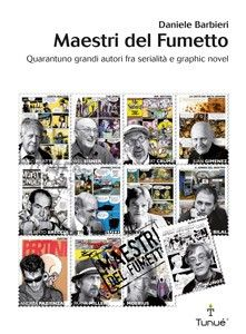 Maestri del fumetto, Daniele Barbieri, Tunué