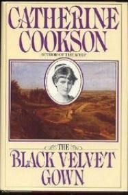 * The Black Velvet Gown  by Catherine Cookson * Free shipping in the US * Hardcover