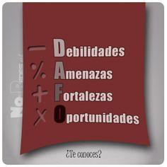 Análisis #DAFO. Debilidades, Amenazas, Fortalezas y Oportunidades. Plan de Medios Sociales.  #redesSociales #socialMedia