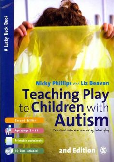 Teaching Play to Children with Autism: Practical Interventions using Identiplay (Lucky Duck Books) - AbeBooks - Nicky Phillips; Autism Learning, Autism Sensory, Adhd And Autism, Autism Parenting, Autism Activities, Autism Resources, Children With Autism, Sensory Play, Toddler Activities