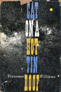 'Cat On A Hot Tin Roof' by Tennessee Williams. Cover design by Alvin Lustig