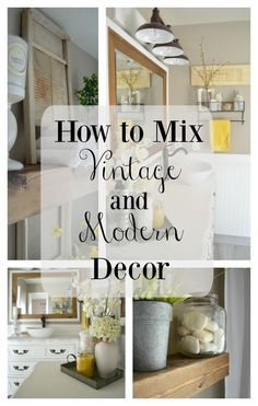 to Easily Mix Vintage and Modern Decor How to Mix Vintage and Modern Decor. Easy tips to add more farmhouse charm to any space.How to Mix Vintage and Modern Decor. Easy tips to add more farmhouse charm to any space. Retro Home Decor, Easy Home Decor, Home Decor Kitchen, Modern Vintage Decor, Home Decor Bedroom, Vintage Home Decor, Home Decor, Vintage Farmhouse Decor, Modern Decor