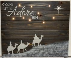 O Come Let Us Adore Him - Battery Lighted Christmas Sign - Ebony Stain 24 x 21