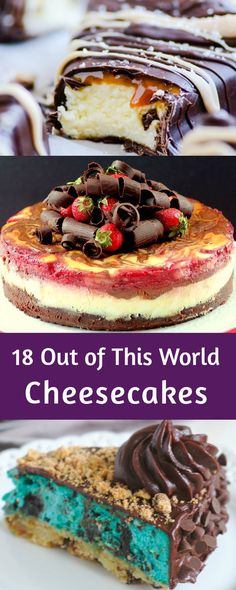 18 Out of This World Cheesecakes