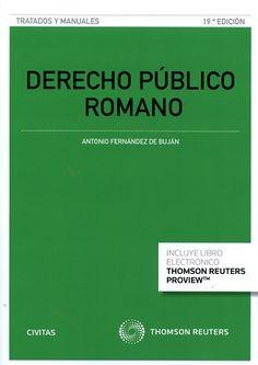 FERNÁNDEZ BUJÁN. Derecho público romano. Aranzadi, 2016