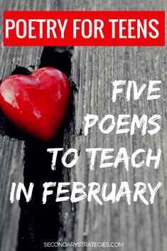 Five Poems To Teach in February That Teens Won't Hate