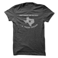 I Am From Texas #sunfrogshirt