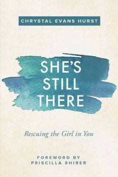 She's Still There - by Chrystal Evans Hurst - Christian Living - Christian Books - inspiration for the post Letting Go | Finding the Strength You Need to Fly on SunSparkelShine.com