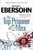 The Top Prisoner Of C-Max (Paperback) / Author: Wessel Ebersohn ; Mystery Genre, Books To Read, Crime, Prisoner, Fiction, Author, Reading, Tops, Writers