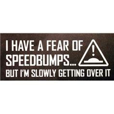Speed bumps. #humor #joke #stickers