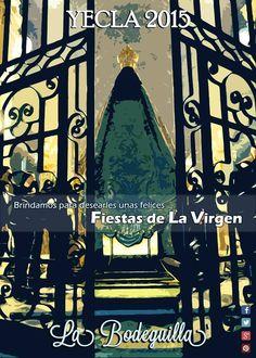 'Brindamos para desearles unas felices FIESTAS de LA VIRGEN!' en La Bodeguilla de #yecla con todos los yeclan@s
