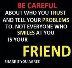 Careful who you tell