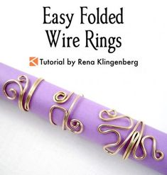 Easy Folded Wire Rings - tutorial by Rena Klingenberg, adjustable wire rings - f. Easy Folded Wire Rings - tutorial by Rena Klingenberg, adjustable wire rings - f. Wire Rings Tutorial, Wire Wrapping Tutorial, Wire Tutorials, Jewelry Making Tutorials, Diy Wire Rings Easy, Diy Rings, Jewelry Making Classes, Earring Tutorial, Wire Rings