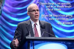 Here's how Bill McKibben took his message of climate action directly to the people.