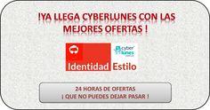 !Ya Llega Cyberlunes con las mejores ofertas! 314-2837527 identidadestilo@gmail.com