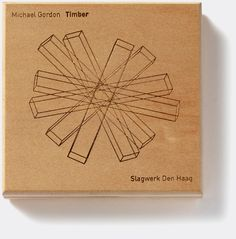 Michael Gordon 'Timber' (Cantaloupe Music). Album cover art: Denise Burt. Read the story about how the cover artwork was designed on http://seeingnewmusic.com/story/michael-gordon/?cat=featured&term=&offset=8  #albumart  #contemporaryclassical