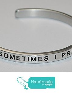 Sometimes I Pretend To Be Normal |:| Engraved Handmade Jewelry Bracelet Silver Color from Say It and Wear It Jewelry https://www.amazon.com/dp/B01I8A4BR6/ref=hnd_sw_r_pi_dp_CwlHxbGPP9K5K #handmadeatamazon