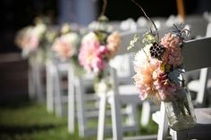 flowers on chairs. But don't like the mason jars