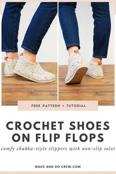 Crocheted Slippers I Another flip flop crochet pattern from Make & Do Crew! These chukka-style crochet sweater boots with flip flop soles are pure happiness on your feet! Squishy, non-slip soles + cozy crochet fabric make these your future favorite footwear. Get the free pattern and detailed photo and video tutorials featuring Lion Brand Wool-Ease Thick & Quick.