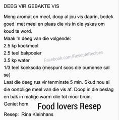 Deeg vir vis Tuna Fish Recipes, Seafood Recipes, Baking Recipes, Great Recipes, Bacon Wrapped Potatoes, Beer Bread Mix, Moist Vanilla Cupcakes, How To Read A Recipe, Food 101