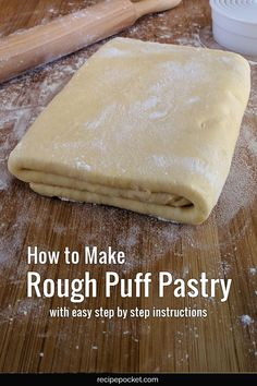 How to make rough puff pastry for desserts, sausage rolls, savory dishes, pies, and tarts. Rough Puff Pastry, Puff Pastry Dough, Puff Pastry Recipes, Pie Crust Recipes, Pie Crusts, Bakery Recipes, Dessert Recipes, Cooking Recipes, Biscuit Bread