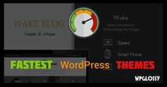 Top 10 Fastest Loading Themes for WordPress