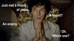 """'Real people don't have arch enemies, Sherlock' 'Oh, then what do """"real people"""" have? People you like, people you don't like. Watch Sherlock, Sherlock Holmes, Vatican Cameos, Mrs Hudson, Benedict Cumberbatch Sherlock, Sherlock Quotes, 221b Baker Street, Arthur Conan Doyle, Martin Freeman"""