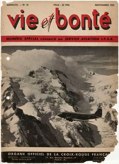 Les Infirmières Pilotes – Secouristes de l'Air (I.P.S.A.), nées en 1934, constituaient la Section Aviation de la Croix-Rouge Française. (Fuente) Vie et Bonté, noviembre de 1952 Gallica…