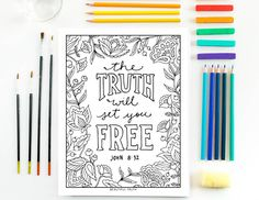 The Truth Will Set You Free, Printable Coloring Page, Christian Coloring, Inspirational Coloring, Instant Digital Download by BeautifulTruthShoppe on Etsy https://www.etsy.com/listing/471067103/the-truth-will-set-you-free-printable