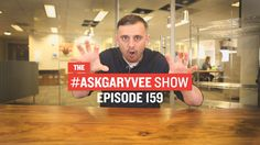 #AskGaryVee Episode 159: Charisma, Hashtags, & The Lonely Road to the Top