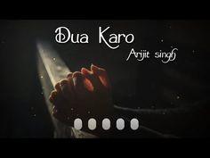 Dua Karo by Arijit Singh WhatsApp Status Cute Romantic Quotes, Romantic Love Song, Romantic Song Lyrics, Romantic Songs Video, Happy Girl Quotes, Love Song Quotes, Love Songs Lyrics, Funny Quotes, Music Lyrics