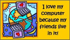 I love my computer because my friends live in it!  If you enjoy our fun graphics, be sure to follow us on facebook for more: www.facebook.com/happymangobeads