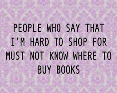 Buy me books!