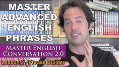 Advanced English Phrases 2 - Pronunciation - English Fluency Bits - Mast...