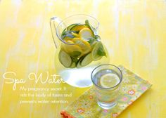 Spa Water {My pregnancy secret to curb water retention}