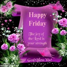 God bless you heart graphics: happy friday pictures, photos, and images for Happy Friday Pictures, Happy Friday Quotes, Friday Images, Blessed Friday, Sunday Qoutes, Friday Sayings, Good Morning God Quotes, Good Morning Friday, Happy Weekend