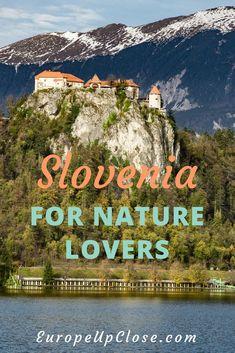 Slovenia Hiking - Best Hiking in Slovenia - Lake Bled - Triglav National Park - Lake Bohinj - Ecotourism Slovenia #slovenia #naturephotography
