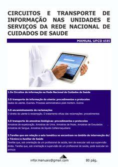 ufcd 6585. Circuitos e transporte de informação nas diferentes unidades e serviços da rede nacional de cuidados de saúde