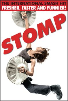 The Performance poster Stomp! -- Off-broadway in NYC and twice in Tulsa PAC . Broadway Plays, Broadway Theatre, Broadway Shows, Broadway Posters, Shows In Nyc, Theatre Shows, Broken Leg, Play S, Les Miserables