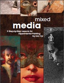 mixed media lessons - experimental painting by Lisa Cyr.  http://www.artistsnetwork.com/ Get your free download!