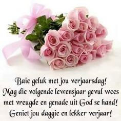 Lekker verjaar Happy Birthday Prayer, Religious Birthday Wishes, Best Birthday Wishes Quotes, Birthday Qoutes, Happy Birthday Quotes For Friends, Birthday Wishes For Daughter, Birthday Wishes Messages, Happy Birthday Meme, Happy Birthday Images