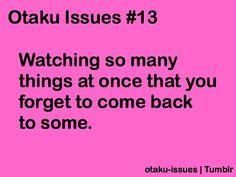 #Otaku #Anime Otaku Issues #13 hahaha :D