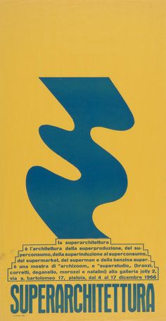 """Superarchitettura"" Exhibition Poster, Pistoia, Superstudio, 1966"