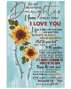 Mother Shirts Hoodies Posters gift my daughter gift for my son Poster Home Decor Wall Art 1724 Daughter Poems, Mother Daughter Quotes, I Love My Daughter, Mother Quotes, Poems For Daughters, Grandma Quotes, My Beautiful Daughter, Birthday Wishes For Daughter, Birthday Quotes For Daughter