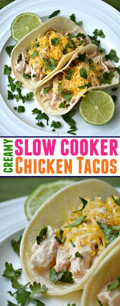 Creamy Slow Cooker Chicken Tacos recipe are so good and EASY to make and your whole family will love them!