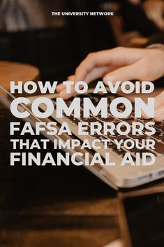 To avoid delay or decrease in financial aid, make sure to follow these steps to avoid common #FAFSA errors!