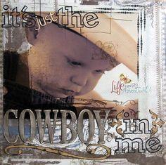 it's just the COWBOY in me - Scrapbook.com